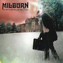 What Will You Do (When The Money Goes) (eSingle)/Milburn