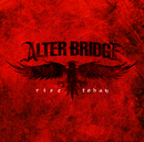 Rise Today/Alter Bridge