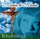 Khawuleza/Maria Le Maria