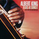 Blues At Sunset (Live At Wattstax And Montreux)/Albert King
