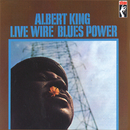 Live Wire/Blues Power (Remastered)/Albert King