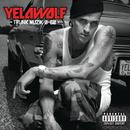 Trunk Muzik 0-60/Yelawolf