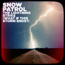 The Lightning Strike (What If This Storm Ends?)/Snow Patrol