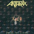 Among The Living/Anthrax