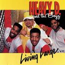 Living Large/Heavy D & The Boyz