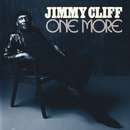 One More/Jimmy Cliff