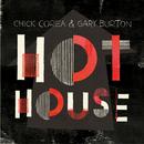 ホット・ハウス/Chick Corea, Gary Burton