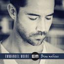 Beau Malheur/Emmanuel Moire