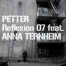 Reflexion 07 (feat. Anna Ternheim)/Petter