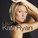 Lily/Kate Ryan