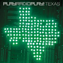 TEXAS/PlayRadioPlay!