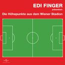 Edi Finger - Höhepunkte aus dem Wiener Stadion/Edi Finger