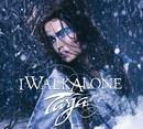I Walk Alone (Exclusive Version)/Tarja