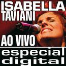 Isabella Taviani Ao Vivo/ Audio Do DVD/Isabella Taviani