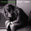 Easy Tiger (Special Edition; International Version)/Ryan Adams