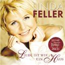 Liebe ist wie ein Haus (Special Edition)/Linda Feller