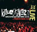 Mit Pauken und Raketen (Live)/Killerpilze