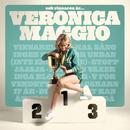 Och vinnaren är.../Veronica Maggio