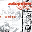 F-Words/Autopulver