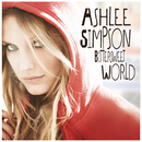 Bittersweet World (International Version)/Ashlee Simpson
