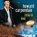 20 Uhr 10 Live (Set)/Howard Carpendale