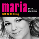 Hold On Be Strong/Maria Haukaas Storeng