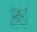 Lights & Music (International Version)/Cut Copy