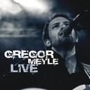 Gregor Meyle & Band Live/Gregor Meyle