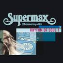 Rhythm Of Soul (Vol.1)/Supermax
