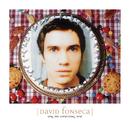 Sing Me Something New/David Fonseca