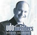Der letzte Zug, cara mia/Udo Wenders