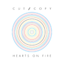 Hearts On Fire (Exclusive Digital)/Cut Copy
