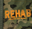 Graffiti The World (Edited Version)/Rehab