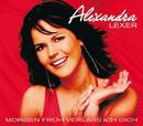 Morgen früh verlass ich dich/Alexandra Lexer