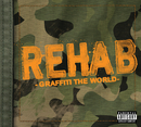 Graffiti The World/Rehab