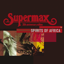 Spirits Of Africa/Supermax