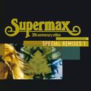 Special Remixes (Vol.1)/Supermax