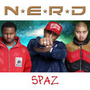 Spaz/N.E.R.D