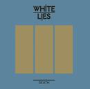 Death (Digital Version)/White Lies
