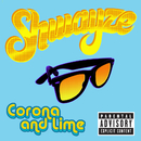 Corona And Lime/Shwayze