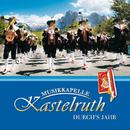 Durch's Jahr/Musikkapelle Kastelruth