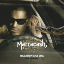 Badabum Cha Cha (The Remixes)/Marracash