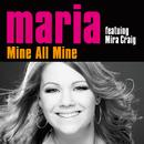 Mine All Mine (feat. Mira Craig)/Maria Haukaas Storeng