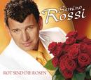 Rot sind die Rosen/Semino Rossi