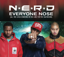 Everyone Nose (All The Girls Standing In The Line For The Bathroom) (International Remix Version)/N.E.R.D.