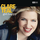CLARE TEAL/GET HAPPY/Clare Teal