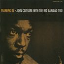 Traneing In [Rudy Van Gelder edition] (Remastered)/John Coltrane, Red Garland Trio