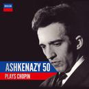 Ashkenazy 50: Ashkenazy Plays Chopin/Vladimir Ashkenazy