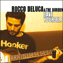 Save Yourself/Rocco DeLuca