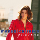 Quiereme/Manuel Carrasco